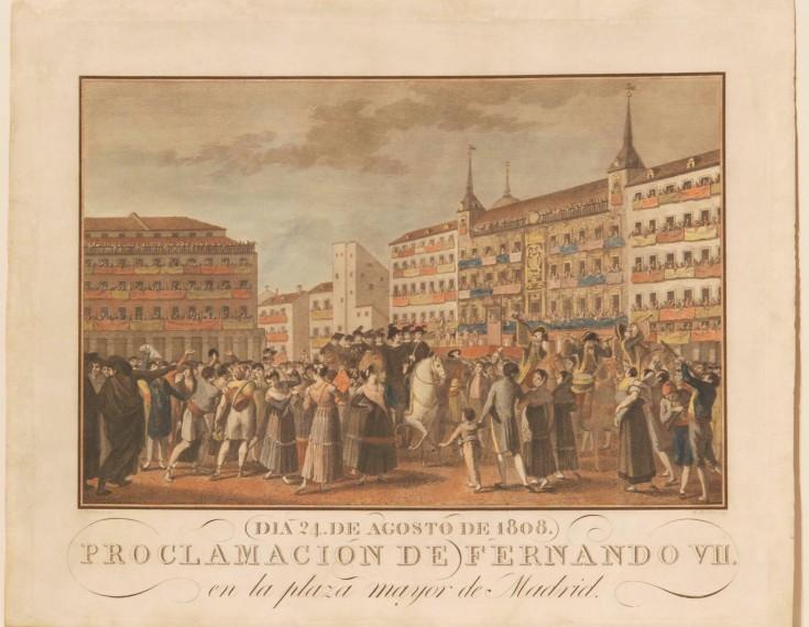 Día 24 de agosto de 1808. Proclamación de Fernando VII en la Plaza Mayor de Madrid