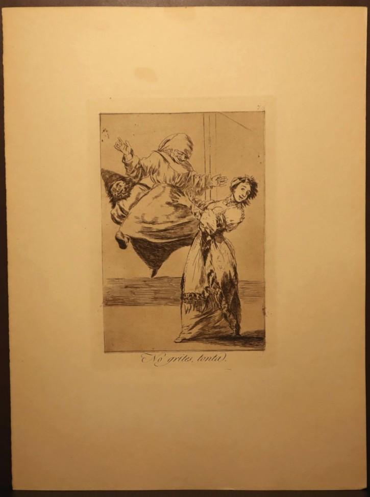 No grites, tonta. Goya Lucientes, Francisco de - Calcografía Nacional. 1797-1799, 12ª edición (1937). Precio: 600€
