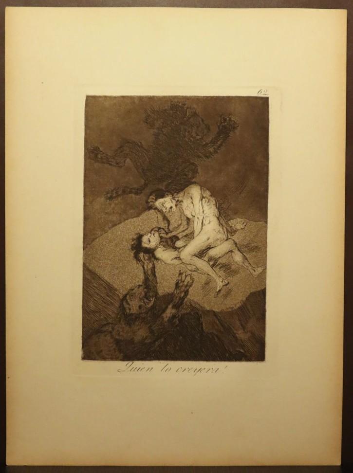 Quien lo creyera!. Goya Lucientes, Francisco de - Calcografía Nacional. 1797-1799, 5ª edición (1881-1886). Precio: 400€