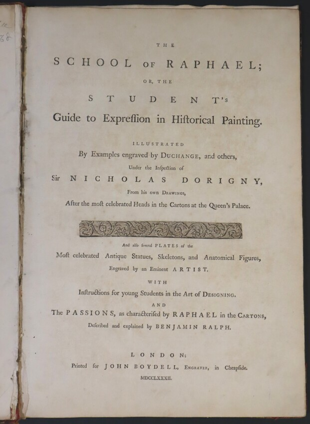 "Libro ""The School of Raphael or the student's guide to expression in historical painting"" (Dorigni, Nicolas - Boydell, John y Joshia) - 1782 - [Estudios, apuntes y esbozos, Inglaterra, XVIII, Buril, Papel verjurado, Últimas adquisiciones]"